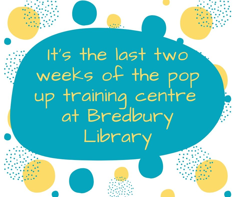 Last 2 weeks of the pop up training centre