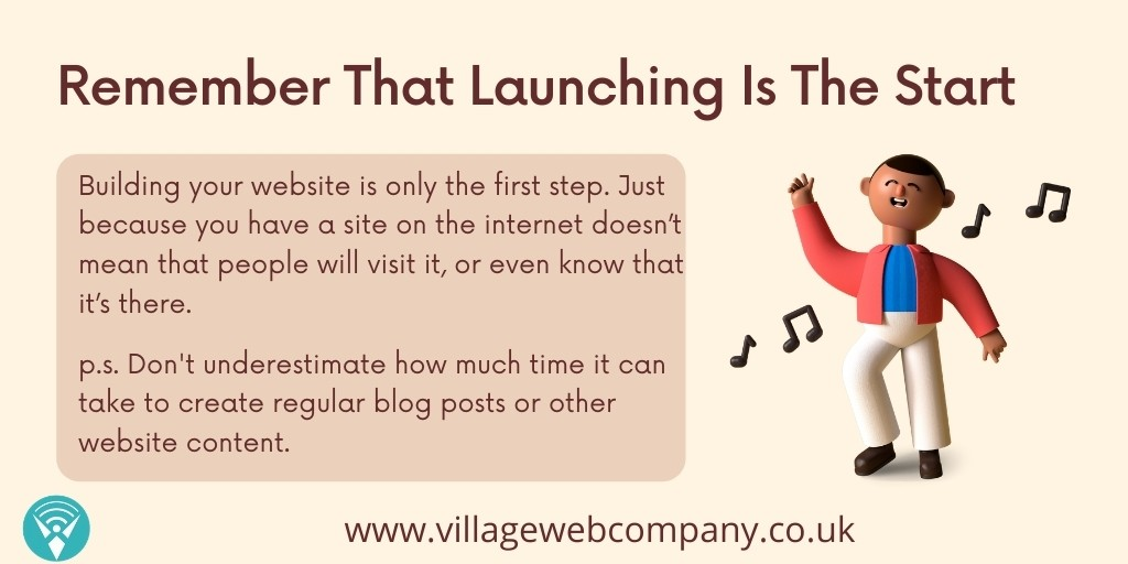 The Website Launch Is The Start