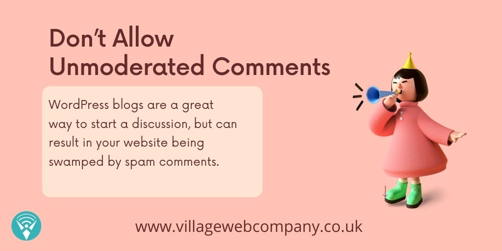 Don't Allow Unmoderated Comments